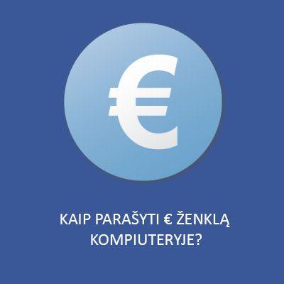 euro zenklas kompiuteryje