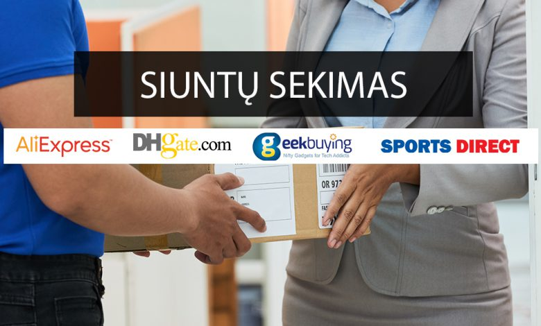 siuntu sekimas aliexpress dhgate sports direct geekbuying