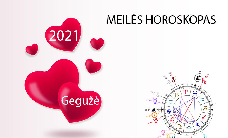 2021 meiles horoskopas geguzes menesio