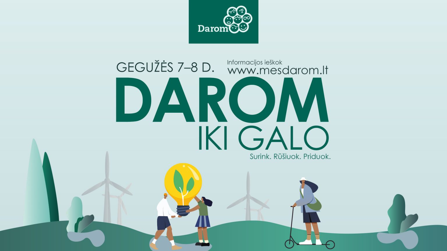 Akcija Mes DAROM 2021 geguzes 7 8 dienomis
