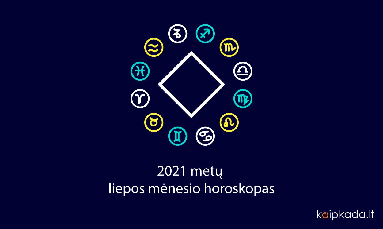 2021 metu liepos menesio horoskopas